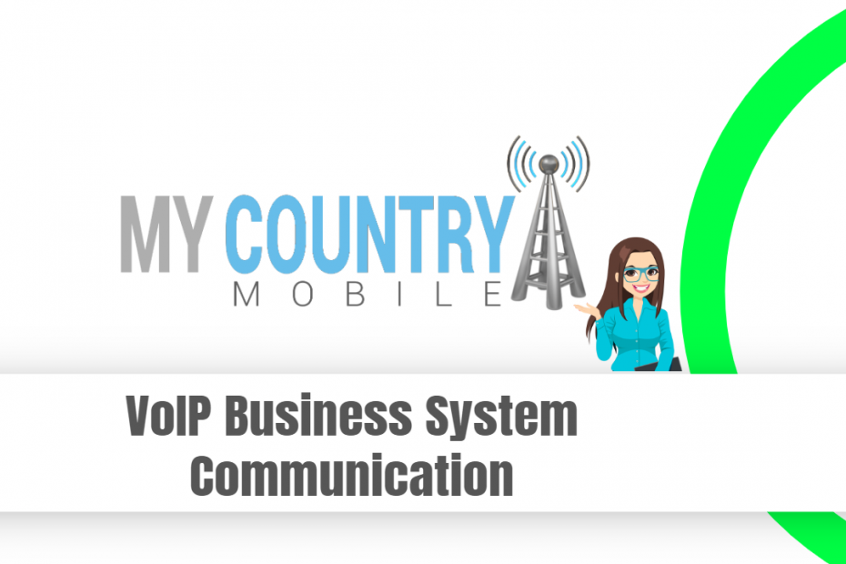 VoIP Business System Communication - My Country Mobile