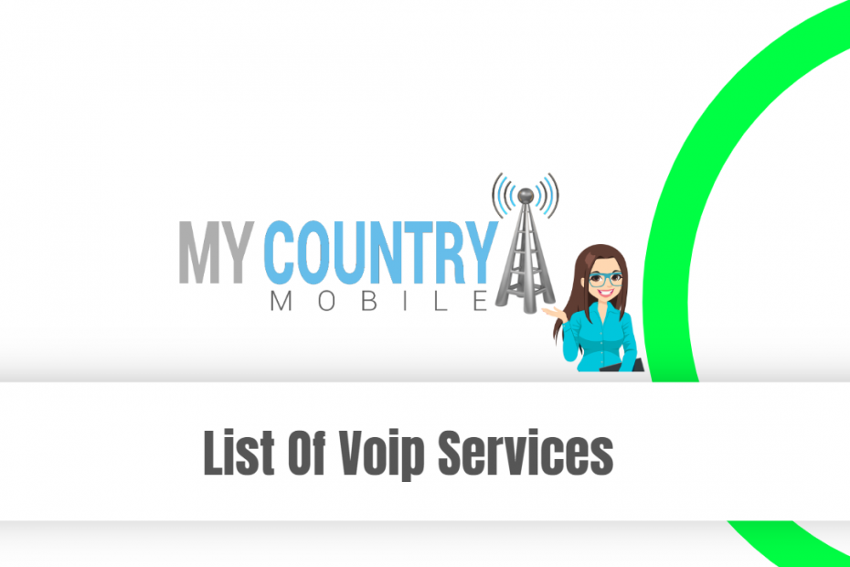 List Of Voip Services - My Country Mobile