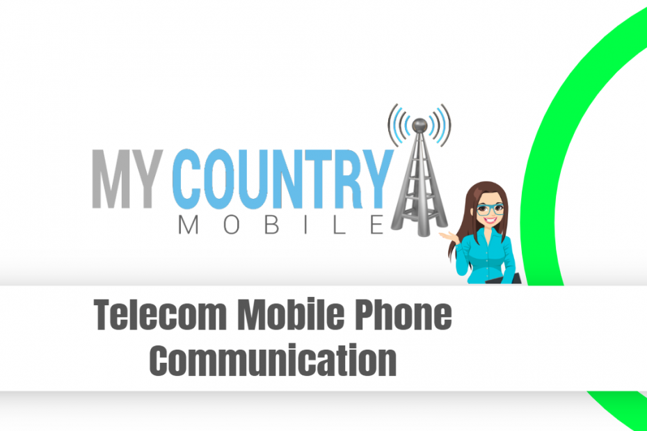 Telecom Mobile Phone Communication - My Country Mobile
